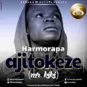 Harmorapa - Ajitokeze (Mr.Kiki)
